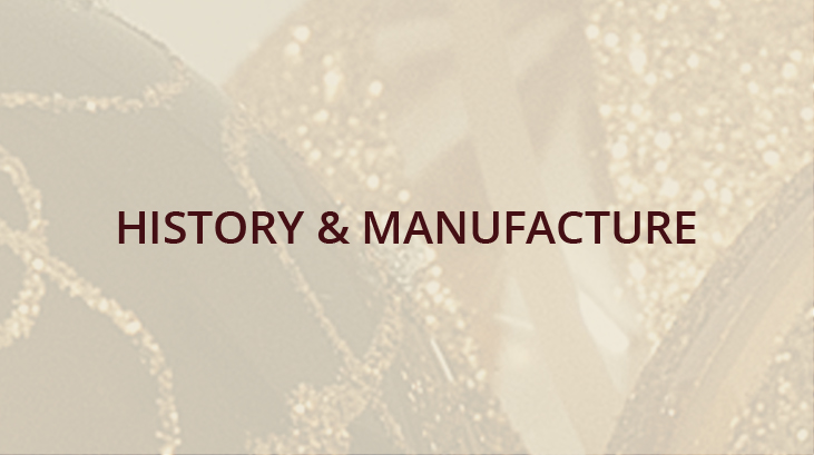 History & Manufacture